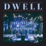 Dwell: A Live Worship Experience