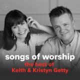The Best Of Keith & Kristyn Getty