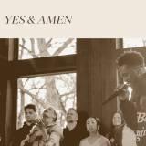 Bethel Music Gathering: Yes And Amen
