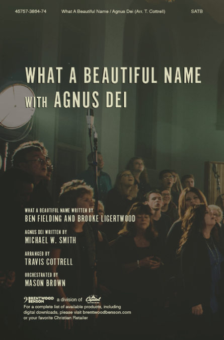 What a Beautiful Name with Agnus Dei