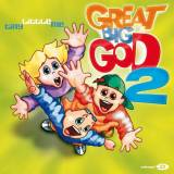 Great Big God 2