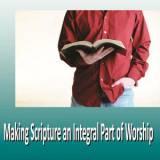 Making Scripture An Integral Part Of Worship