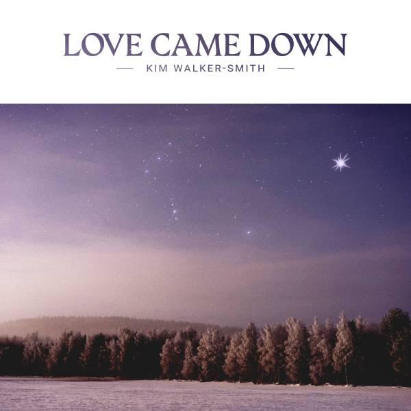 Love Came Down - Single