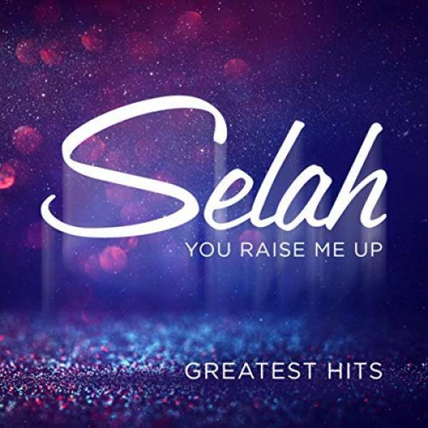 You Raise Me Up - Greatest Hits