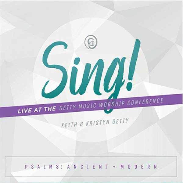 Sing: Psalms Ancient and Modern