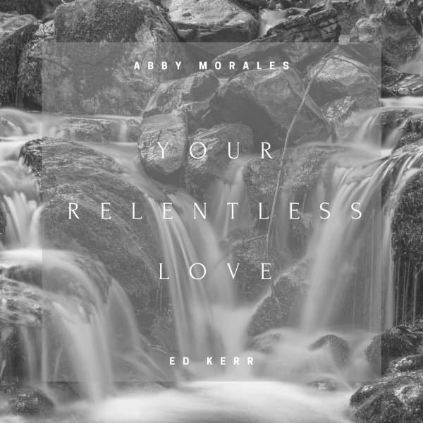 Your Relentless Love - Single