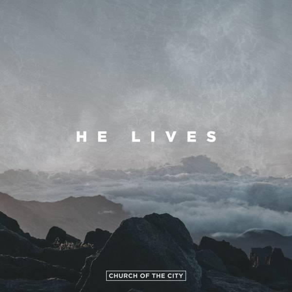 He Lives - Single