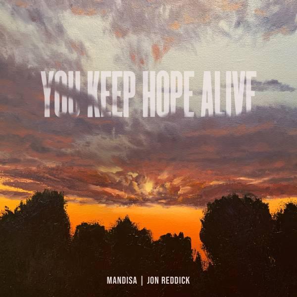 You Keep Hope Alive - Single
