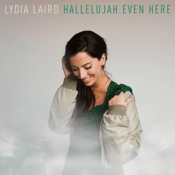 Hallelujah Even Here - Single