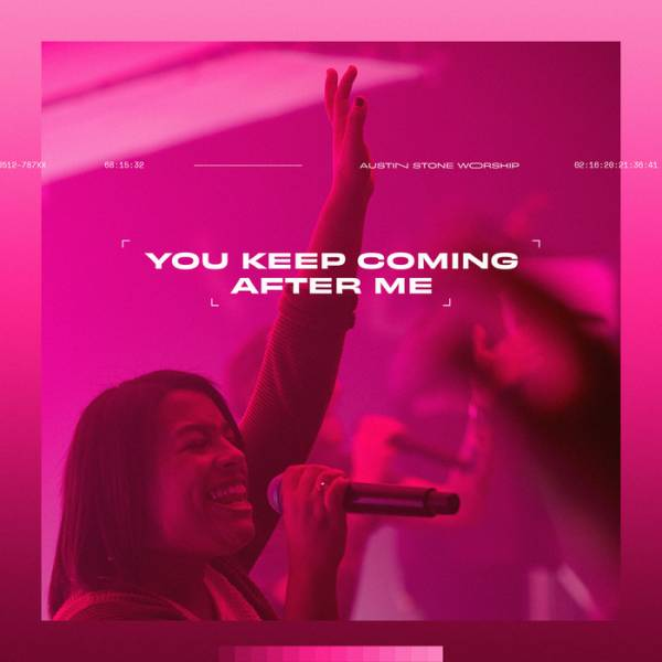 You Keep Coming After Me - Single