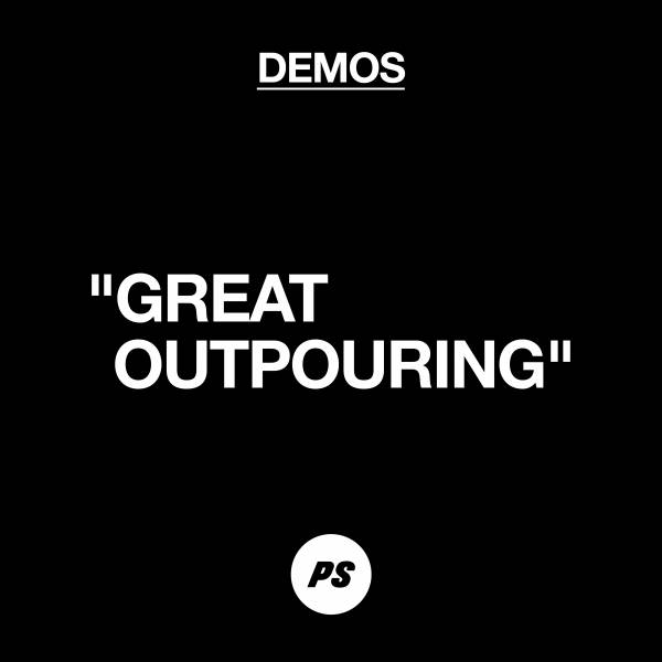 Great Outpouring (Demo)