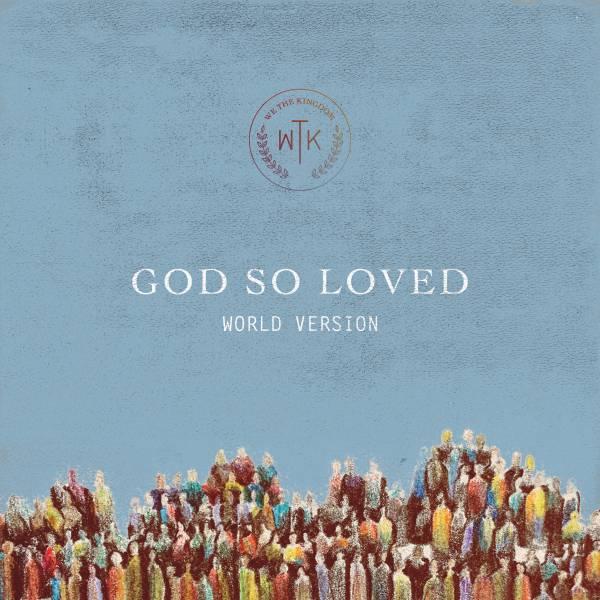 God So Loved (World Edition)