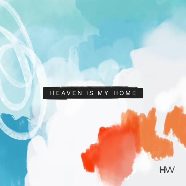 Heaven Is My Home - Single