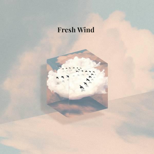 Fresh Wind - Single