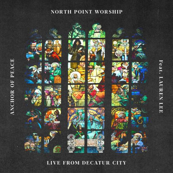 Anchor Of Peace (Live From Decatur City)
