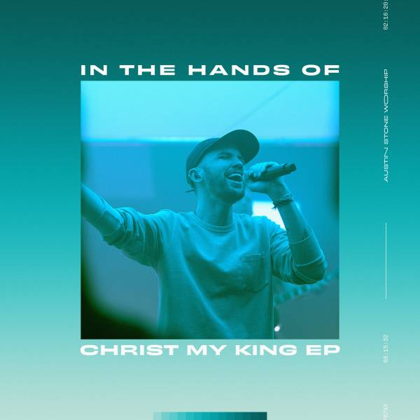 In The Hands Of Christ My King