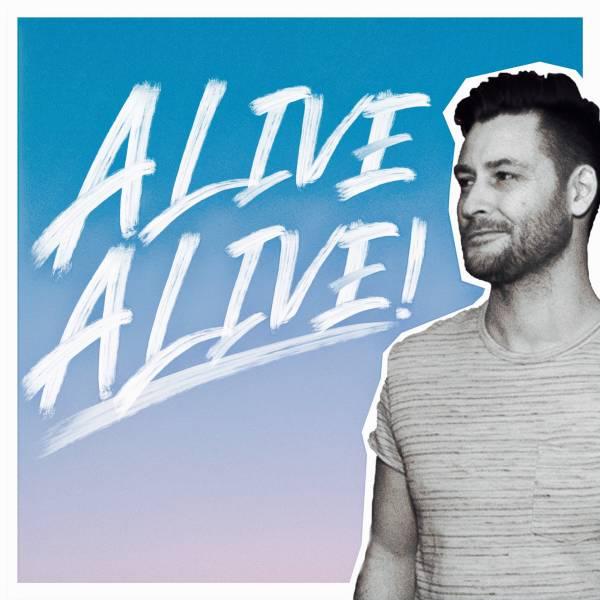Alive Alive