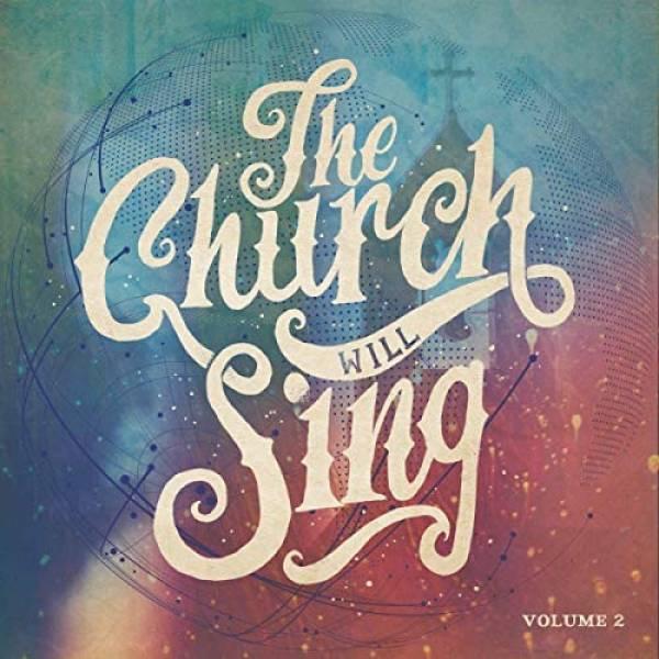 The Church Will Sing (Vol 2)
