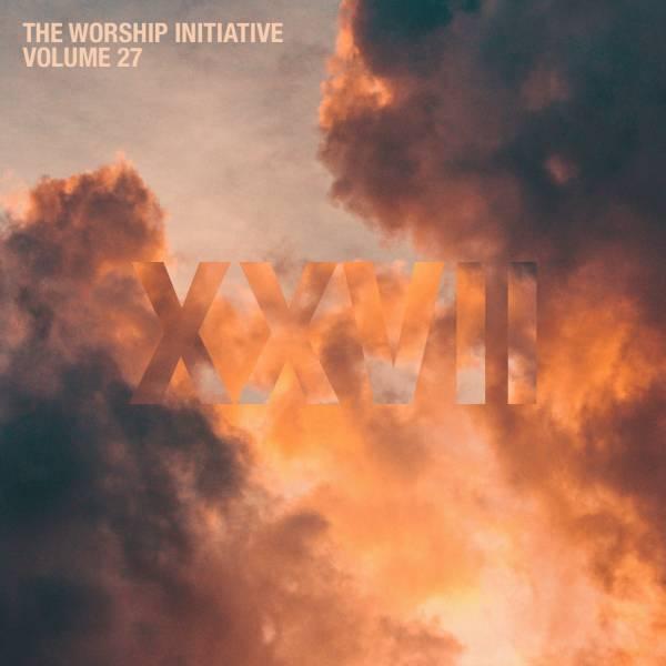 The Worship Initiative Volume 27