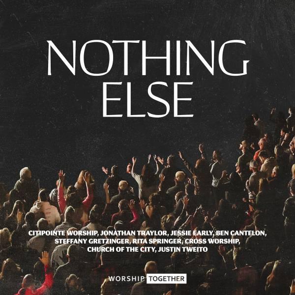 Nothing Else