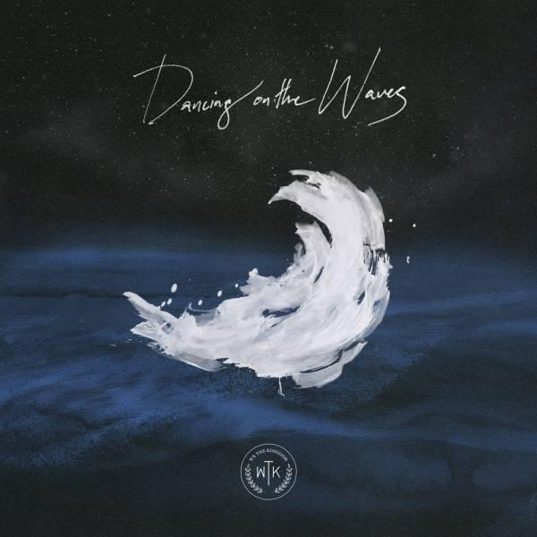 Dancing On The Waves (Radio)