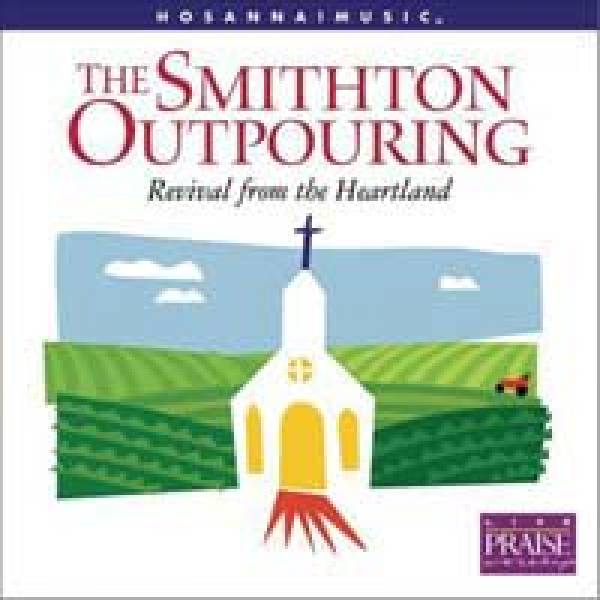 The Smithton Outpouring