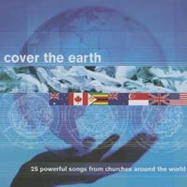Cover The Earth - 25 Powerful Songs