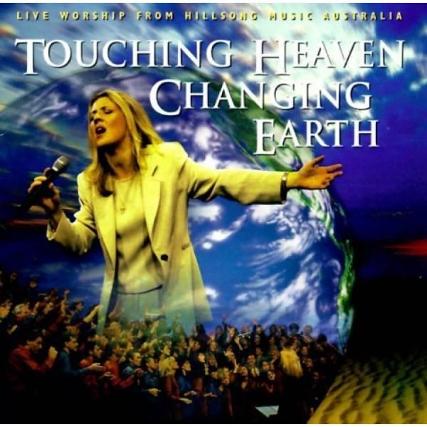 Touching Heaven Changing Earth