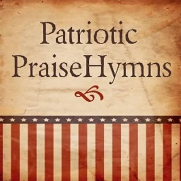 Patriotic PraiseHymns