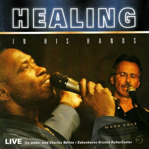 Healing In His Hands