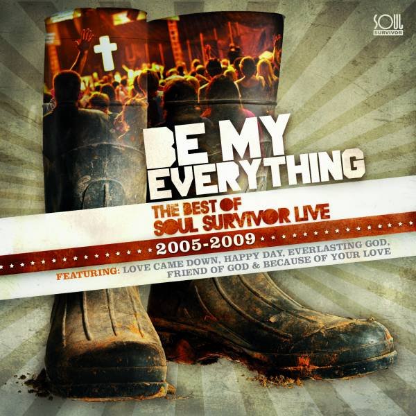 Be My Everything: Best Of Soul Survivor Live