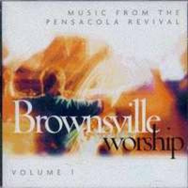 Brownsville Worship (Vol. 1)