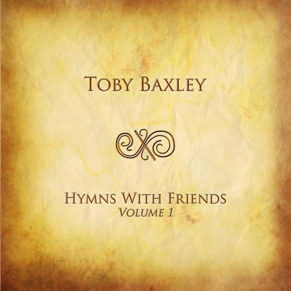 Hymns With Friends Vol 1