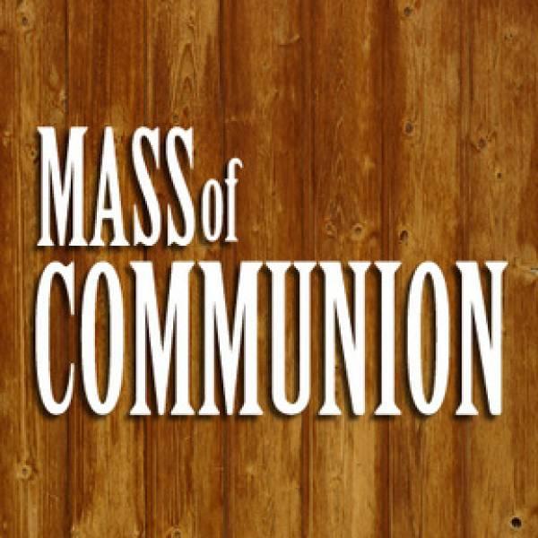 Mass Of Communion