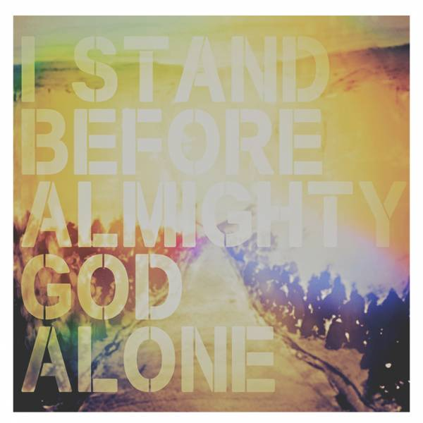 I Stand Before Almighty God