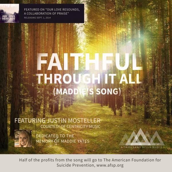 Faithful Through It All