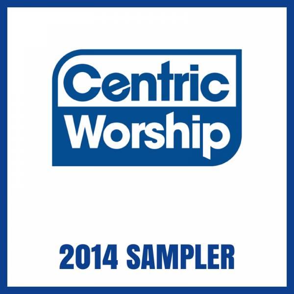 CentricWorship Sampler 2014