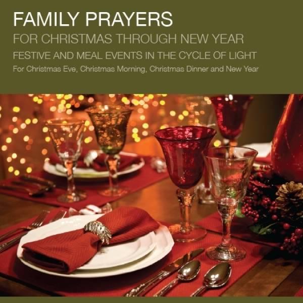 Family Prayers For Christmas Through New Year