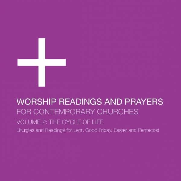 Worship Readings And Prayers For Contemporary Churches: The