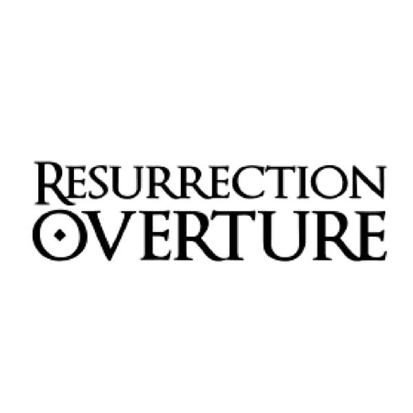 Resurrection Overture