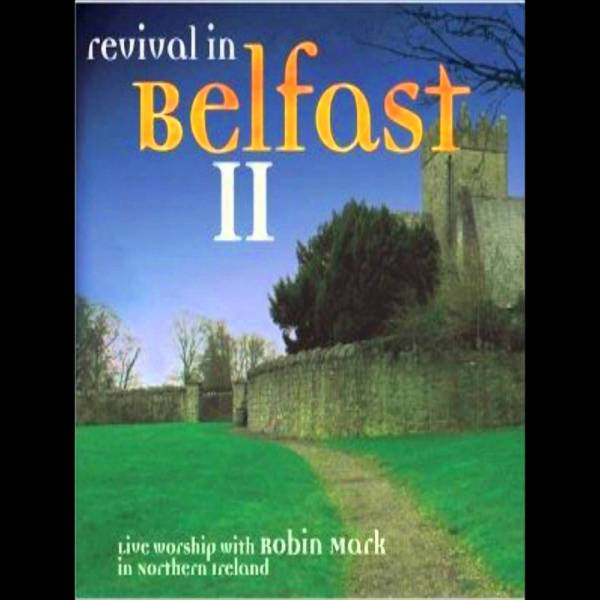 Revival In Belfast 2