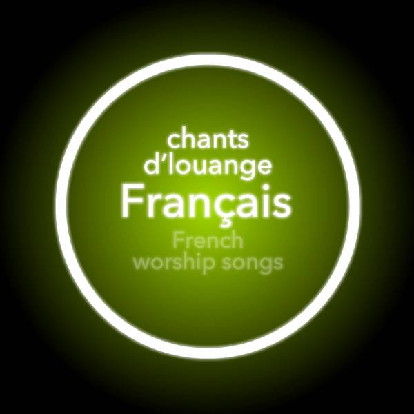 Worship Songs In French