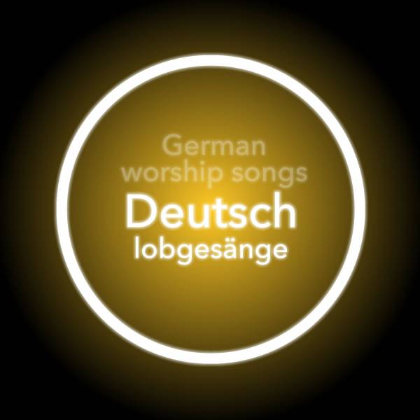 Deutsch Lobgesänge