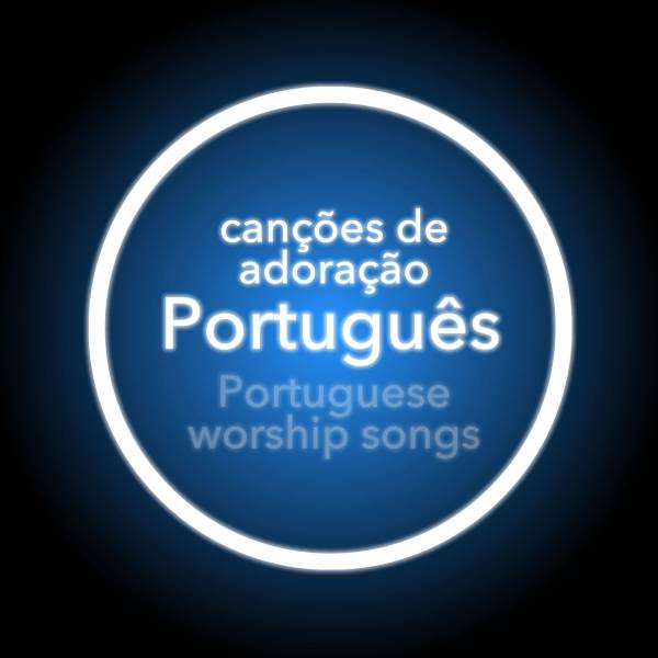 Worship Songs In Portuguese