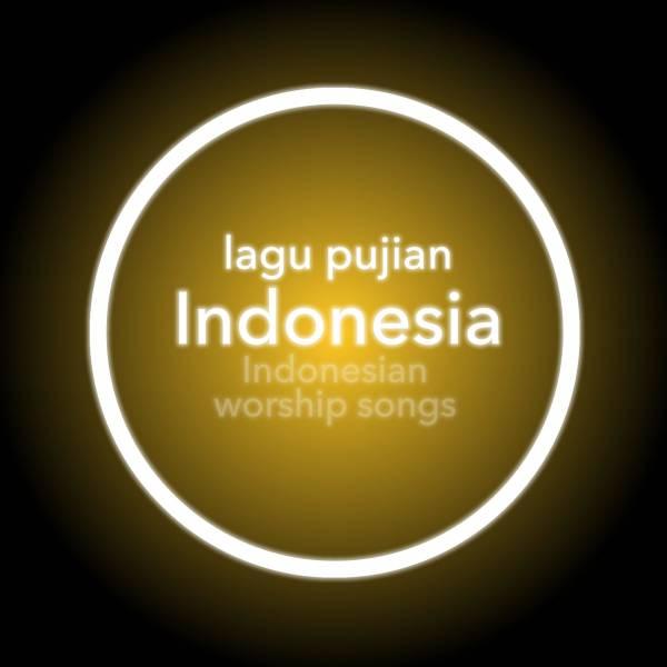 Worship Songs In Indonesian