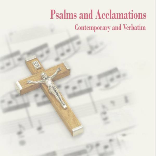 Psalms And Acclamations: Easter 2017