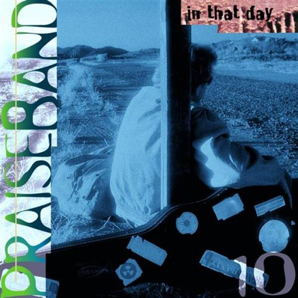 Praise Band 10 - In That Day