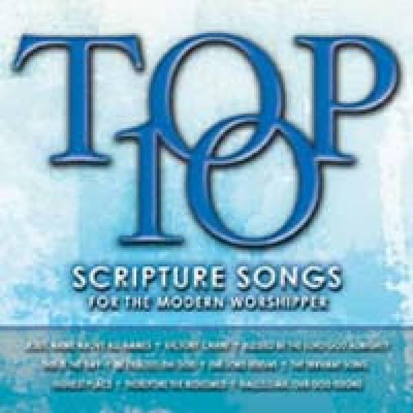 Top 10 Scripture Songs