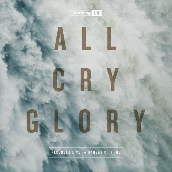 All Cry Glory