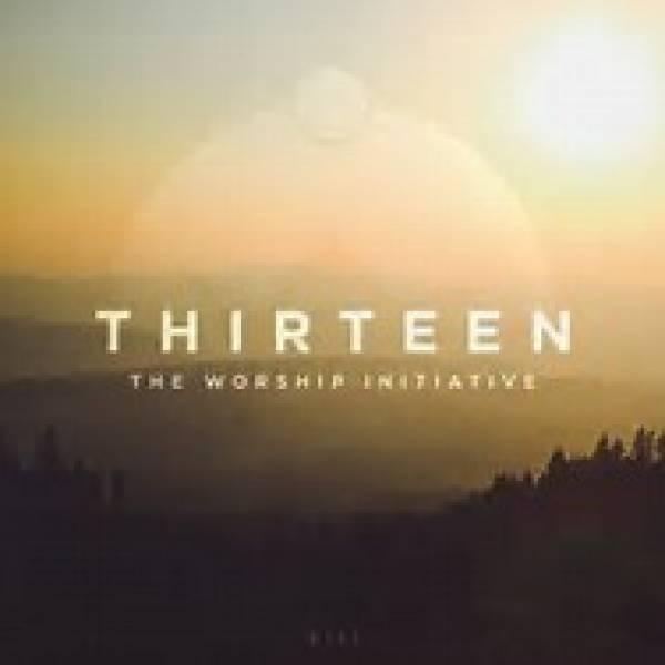 The Worship Initiative Volume 13